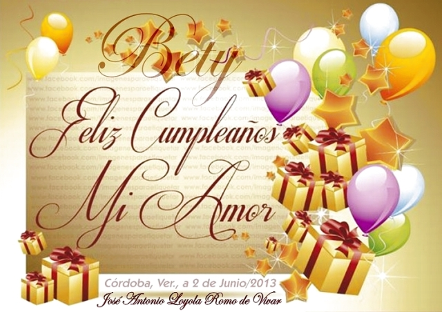 Felicidades Mi Amor (02-06-2013)