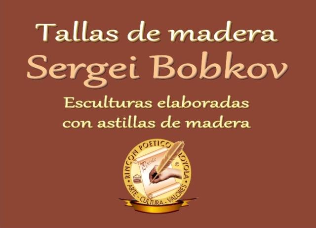 Sergei Bobkov - Talla de Madera (02)