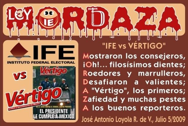 2009 07 05 IFE vs VÉRTIGO, Ley Mordaza (01)